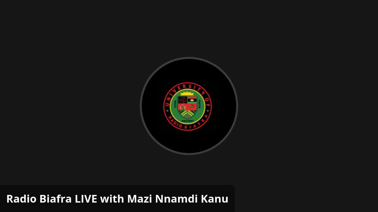 Mazi Nnamdi Kanu - Mazi Nnamdi Kanu LIVE on Radio Biafra